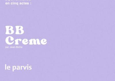 PERFORMANCE #1 – JEAN BICHE – BBCREME